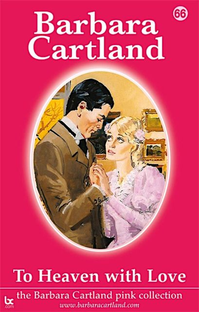 TO HEAVEN WITH LOVE, Barbara Cartland