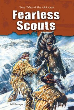 Fearless Scouts, Jeff Savage