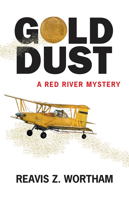 Gold Dust, Reavis Z Wortham