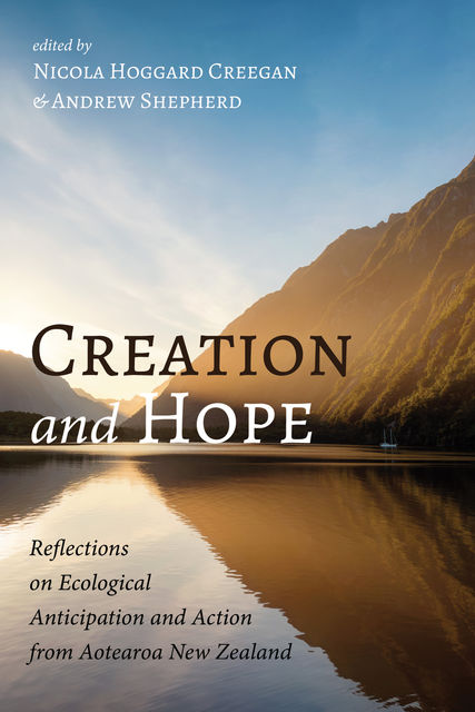 Creation and Hope, Nicola Hoggard Creegan