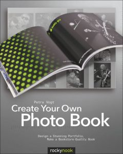 Create Your Own Photo Book, Petra Vogt