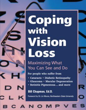 Coping with Vision Loss, Bill Chapman