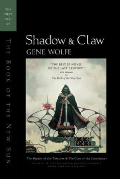 Shadow and Claw, Gene Wolfe