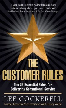 The Customer Rules, Lee Cockerell