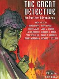The Great Detective: His Further Adventures, Gary Lovisi