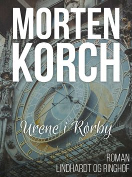 Urene i Rørby, Morten Korch