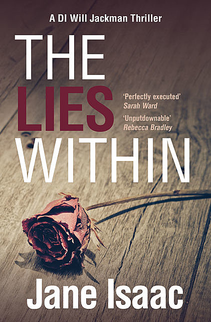 Lies Within: Shocking. Page-Turning. Crime Thriller with DI Will Jackman, Jane Isaac