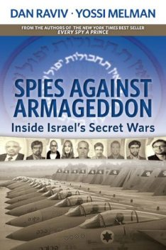 Spies Against Armageddon, Dan Raviv