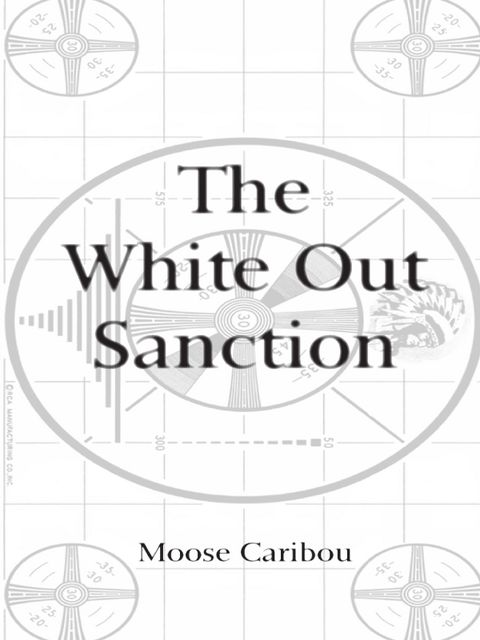 The White Out Sanction, Moose Caribou