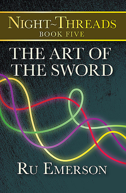 The Art of the Sword, Ru Emerson