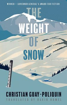 The Weight of Snow, Christian Guay-Poliquin