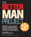 The Better Man Project, Bill Phillips