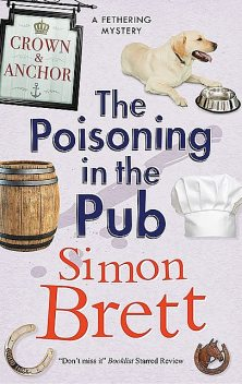 The Fethering Mysteries 10; The Poisoning in the Pub, Simon Brett