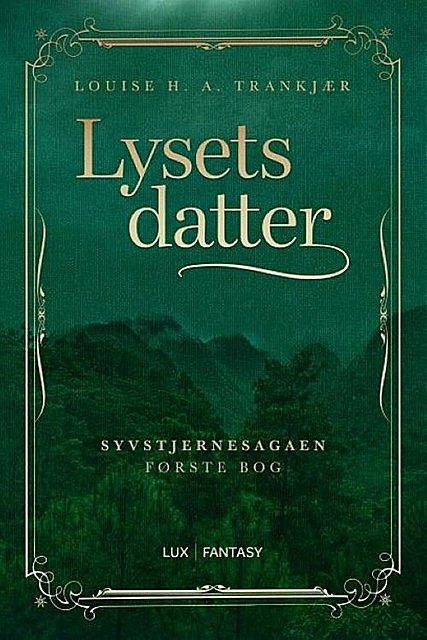 Lysets datter, Louise Trankjær