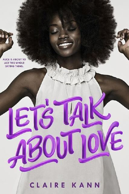 Let's Talk About Love, Claire Kann