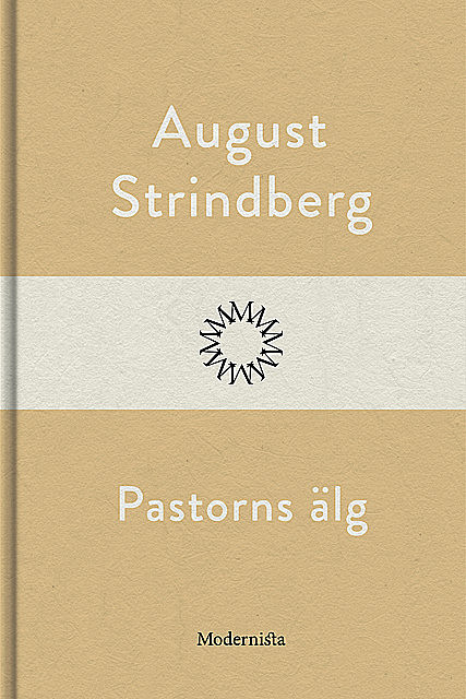 Pastorns älg, August Strindberg