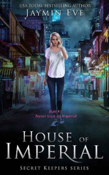 House of Imperial, Jaymin Eve