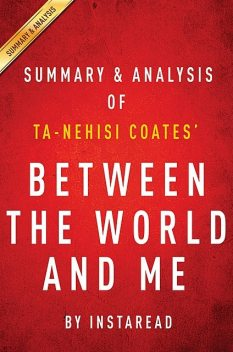 Between the World and Me by Ta-Nehisi Coates | Summary & Analysis, EXPRESS READS