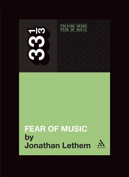 Fear of music, Jonathan Lethem