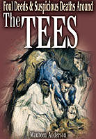 Foul Deeds & Suspicious Deaths Around the Tees, Maureen Anderson