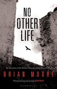 No Other Life, Brian Moore