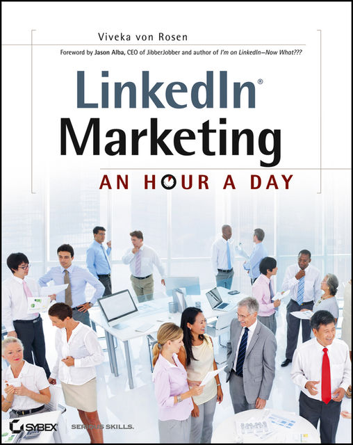 LinkedIn Marketing: An Hour a Day, Viveka von Rosen