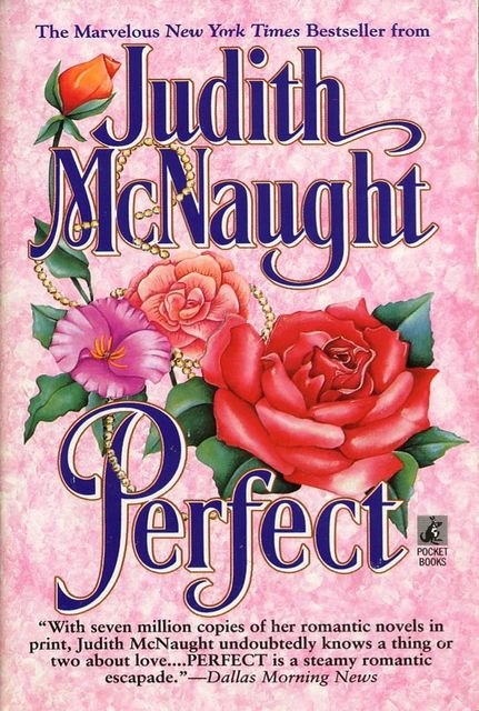 Second Opportunities Series Book 02 – Perfect, Judith McNaught