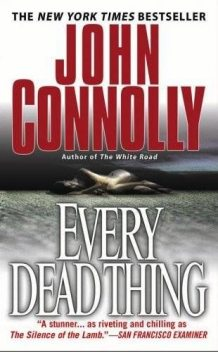 Every Dead Thing, John Connolly