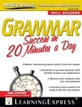 Grammar Success in 20 Minutes a Day, LearningExpress Editor