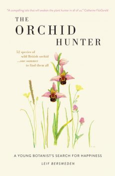 The Orchid Hunter, Leif Bersweden