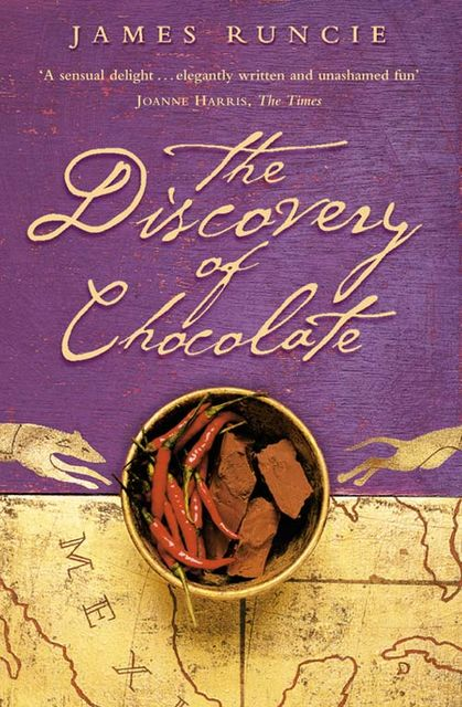 The Discovery of Chocolate: A Novel, James Runcie