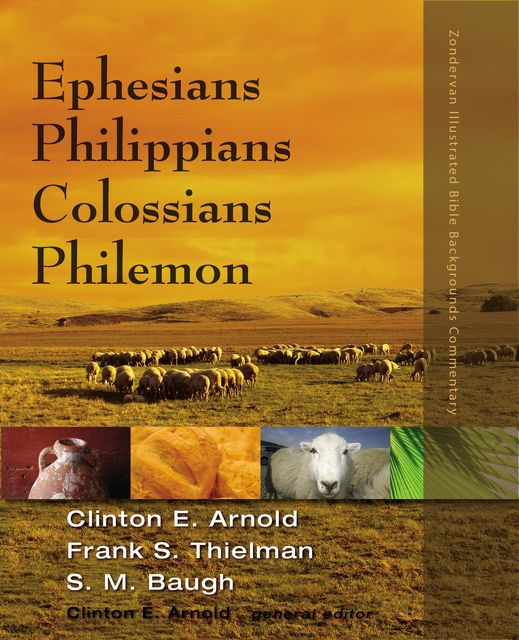 Ephesians, Philippians, Colossians, Philemon, Frank S. Thielman, Steven M. Baugh