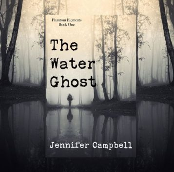 The Water Ghost, Jennifer Campbell