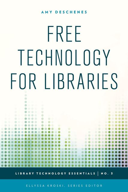 Free Technology for Libraries, Amy Deschenes