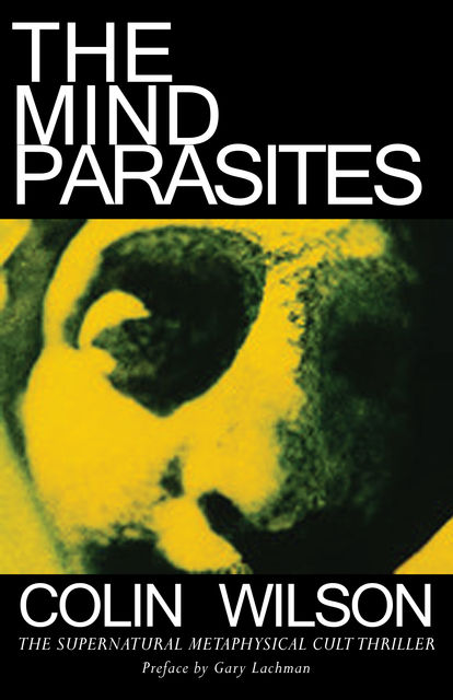 The Mind Parasites, Colin Wilson