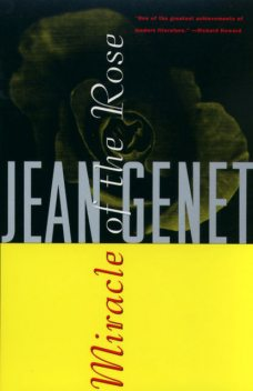 Miracle of the Rose, Jean Genet