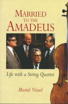 Married to the Amadeus, Muriel Nissel