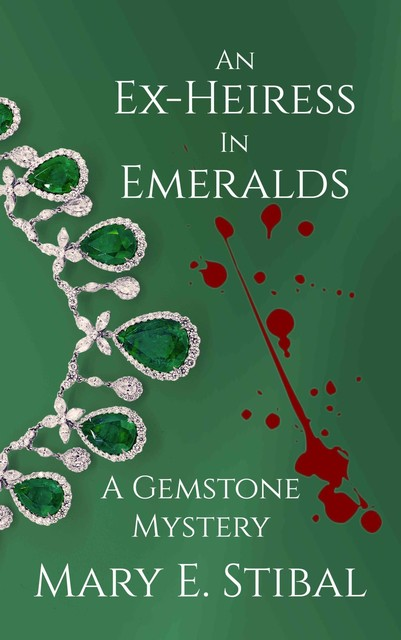An Ex-Heiress in Emeralds, Mary Stibal