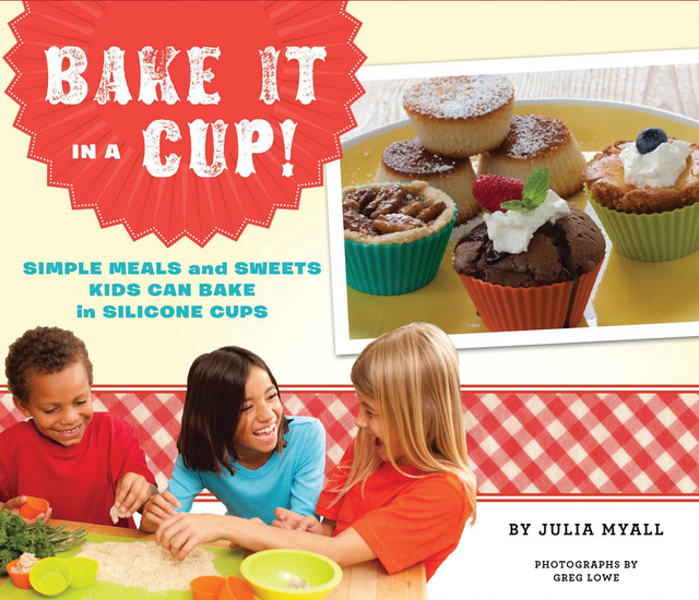 Bake It in a Cup, Julia Myall
