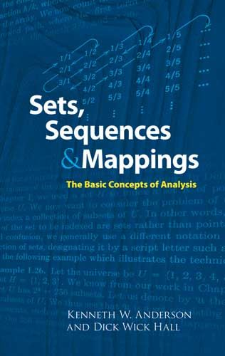 Sets, Sequences and Mappings, Dick Wick Hall, Kenneth Anderson