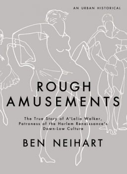Rough Amusements, Ben Neihart