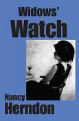 Widows' Watch, Nancy Herndon