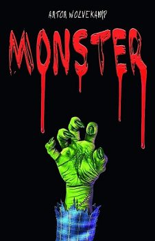 Monster, Anton Wolvekamp