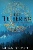 The Tethering, Megan O'Russell