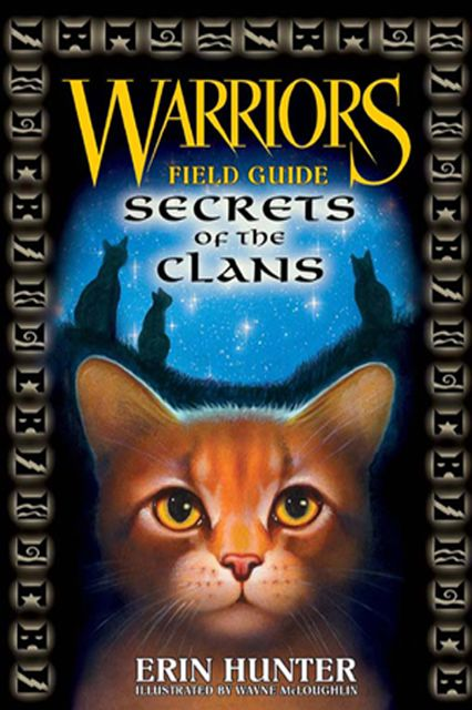 Warriors: Secrets of the Clans, Erin Hunter