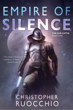 Empire of Silence, Christopher Ruocchio