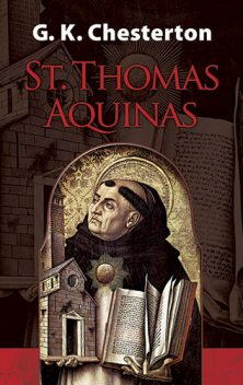 Saint Thomas Aquinas – 'The Dumb Ox', Gilbert Keith Chesterton