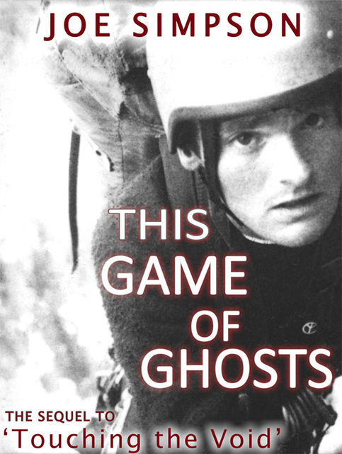 This Game of Ghosts, Joe Simpson, Tony Colwell
