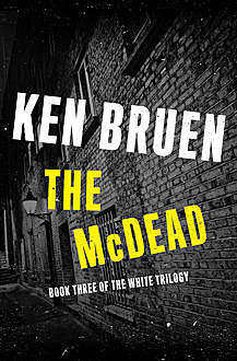 The McDead, Ken Bruen