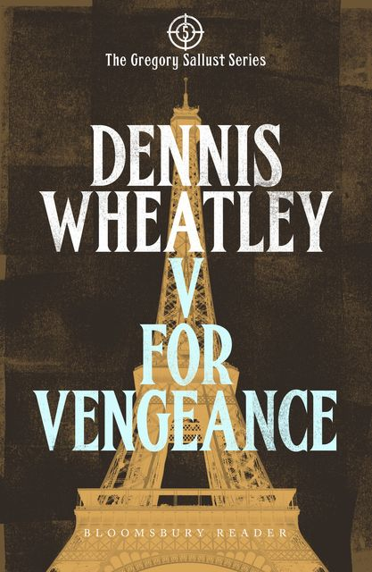 V for Vengeance, Dennis Wheatley